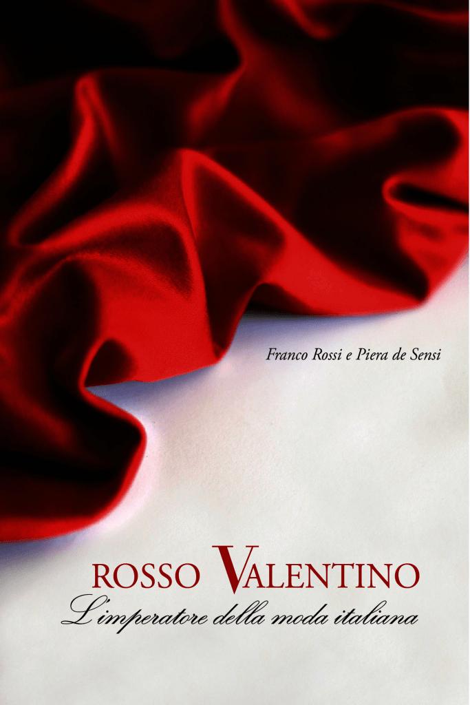 Dizionario della Moda Mame: Valentino. Il libro rosso di Valentino.